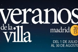 Los Veranos de la Villa (1 July – 30 August)