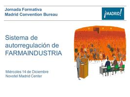 Madrid Convention Bureau celebra una jornada de trabajo sobre el Código de Autorregulación de Farmaindustria