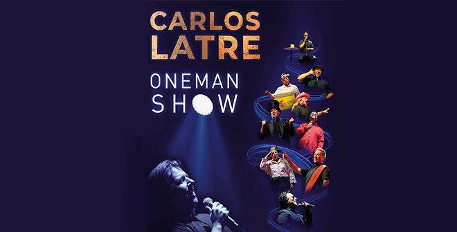 Carlos Latre - One Man Show