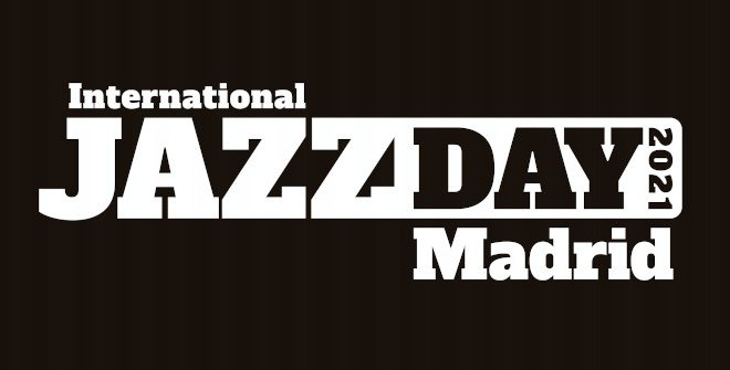 International Jazz Day Madrid