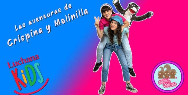 Las aventuras de Crispina y Molinilla