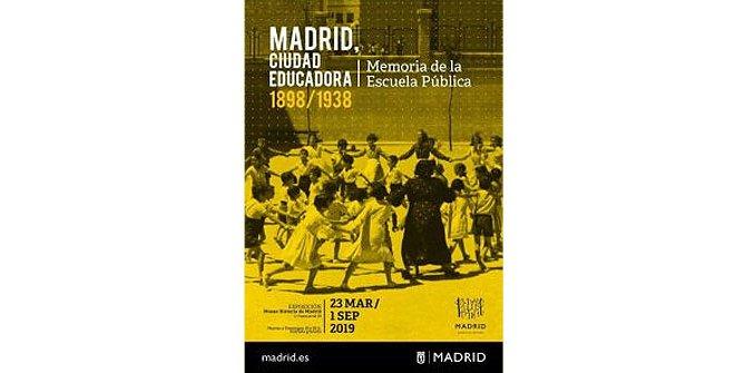 Madrid, ciudad educadora 1898/1938 - Memoria de la Escuela Pública