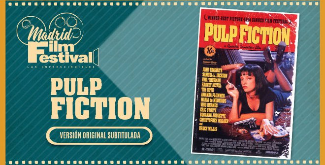 Madrid Film Festival - Pulp Fiction