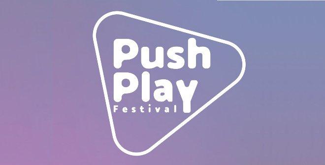 Push Play Festival