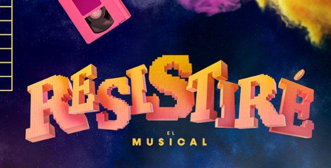 Resistiré, El Musical