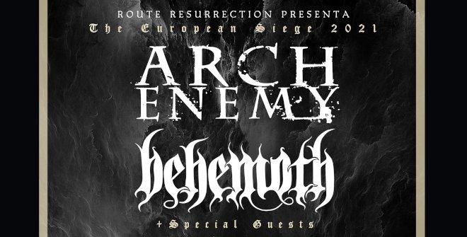 European Siege Tour 2021: Arch Enemy + Behemoth