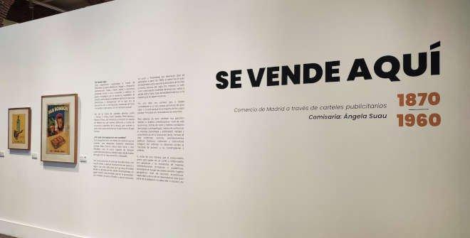 Exposición Se vende aquí. Comercio de Madrid a través de carteles publicitarios (1870-1960) en Conde Duque