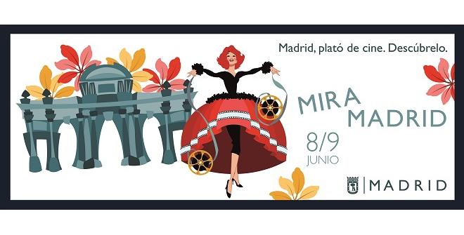 Mira Madrid 2019. 8 y 9 de junio. Madrid, plató de cine. Descúbrelo.
