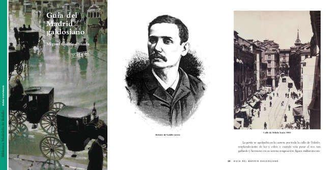 Guía del Madrid galdosiano. Miguel García Posada. Biblioteca Madrileña de Bolsillo