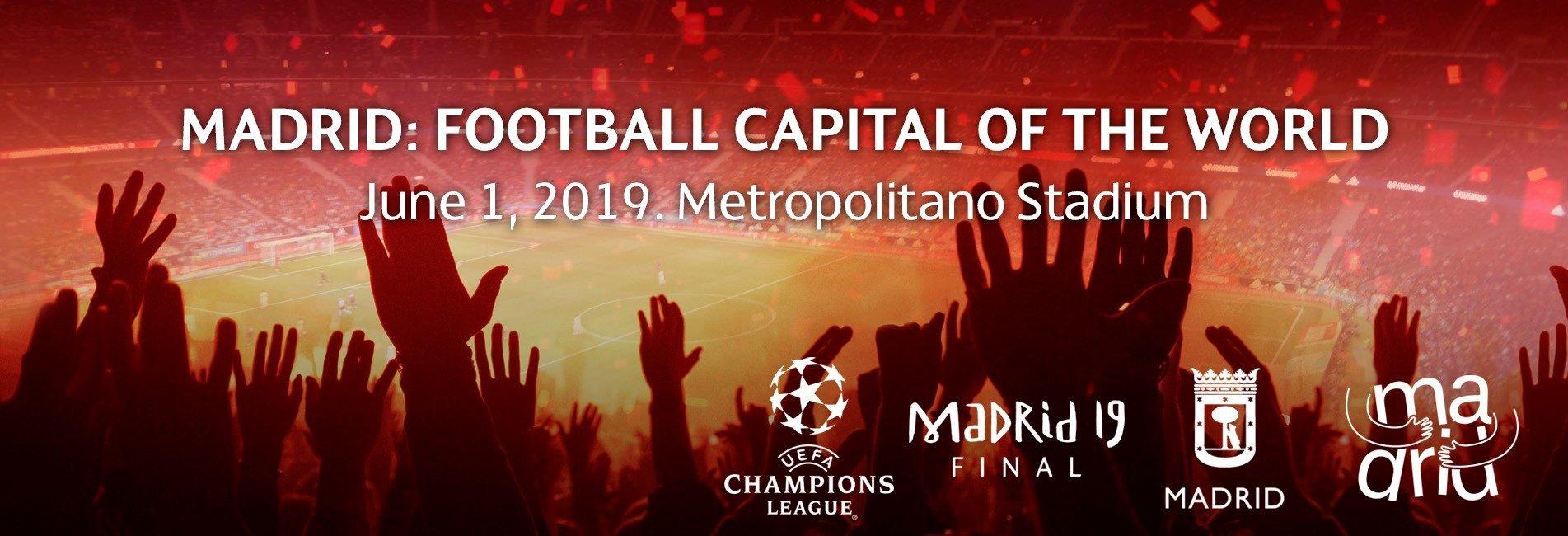 Madrid: Football capital of the world. UEFA Champions League Final