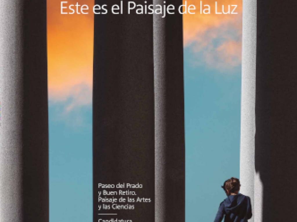 Paisaje de la Luz. El Paseo del Prado y el Buen Retiro, Paisaje de las Artes y las Ciencias es candidato a la inscripción en la lista de Patrimonio Mundial de la UNESCO.