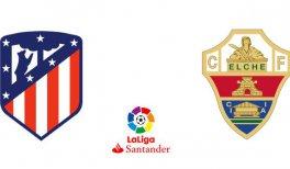 Atlético de Madrid - Elche CF (Liga Santander)