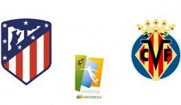 Atlético de Madrid Femenino - Villarreal CF (Liga Iberdrola)