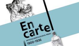 En cartel. Artistas gráficos del Museo Nacional de Artes Decorativas (1900-1936)