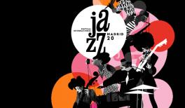 JAZZMADRID20. Festival Internacional Jazz Madrid