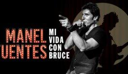 MANEL FUENTES - MI VIDA CON BRUCE