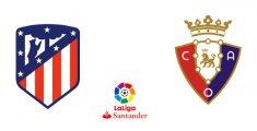 Atlético de Madrid - Club Atlético Osasuna (Liga Santander)