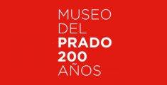 Bicentenario del Museo del Prado