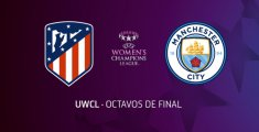 Atlético de Madrid Femenino - Manchester City Women's Football Club