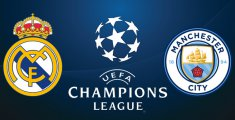 Real Madrid – Manchester City (Champions League)