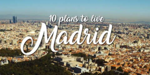 10 plans to live Madrid