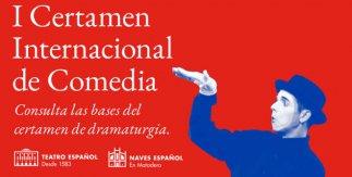 I Certamen Internacional de Comedia del Teatro Español