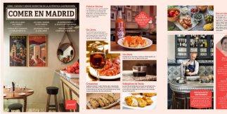 Guía Comer en Madrid. Cómo, cuándo y dónde disfrutar de la auténtica gastronomía
