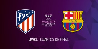Atlético de Madrid Femenino - FC Barcelona (UEFA Women's Champions League. Cuartos de Final)