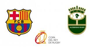 Barça Rugby - Sanitas Alcobendas Rugby (Rugby. Final Copa del Rey)