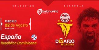 España - República Dominicana (Partido amistoso. Copa del Mundo de China 2019)