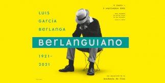 Berlanguiano. Luis García Berlanga (1921-2021)