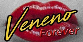 Veneno Forever