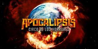 Apocalipsis. Circo de los horrores