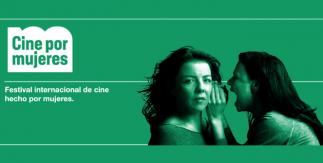 Festival Internacional de cine hecho por mujeres