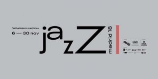 Festival Internacional de Jazz de Madrid 2018