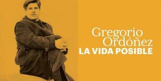 Gregorio Ordoñez. La vida posible