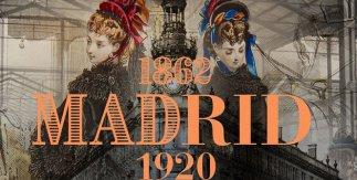 Madrid 1862-1920: Galdós, relato de un nuevo paisaje urbano