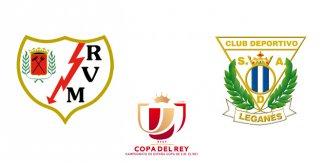 Rayo Vallecano - CD Leganés (Dieciseisavos de final. Copa del Rey. Vuelta)