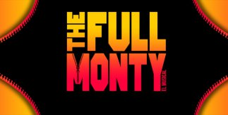 The Full Monty - el musical