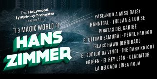 The Magic World of Hans Zimmer - Hollywood Symphony Orchestra