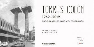 Torres Colón. 1969 - 2019. Cincuenta años del inicio de su construcción