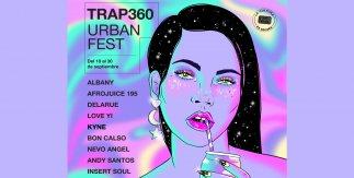 Trap360&Urban Fest