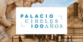 Centenario del Palacio Cibeles