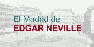 El Madrid de Edgar Neville